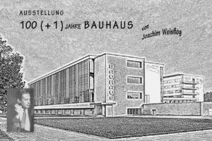 Vernissage 100 (+ 1) Jahre Bauhaus Weimar-Dessau-Berlin Foto-Ausstellung von Dr. Joachim Weisflog