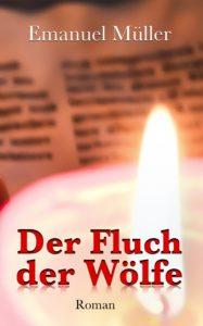"""""""Fluch der Wölfe"""" Lesung mit Emanuel Müller @ Mühlentreff"""