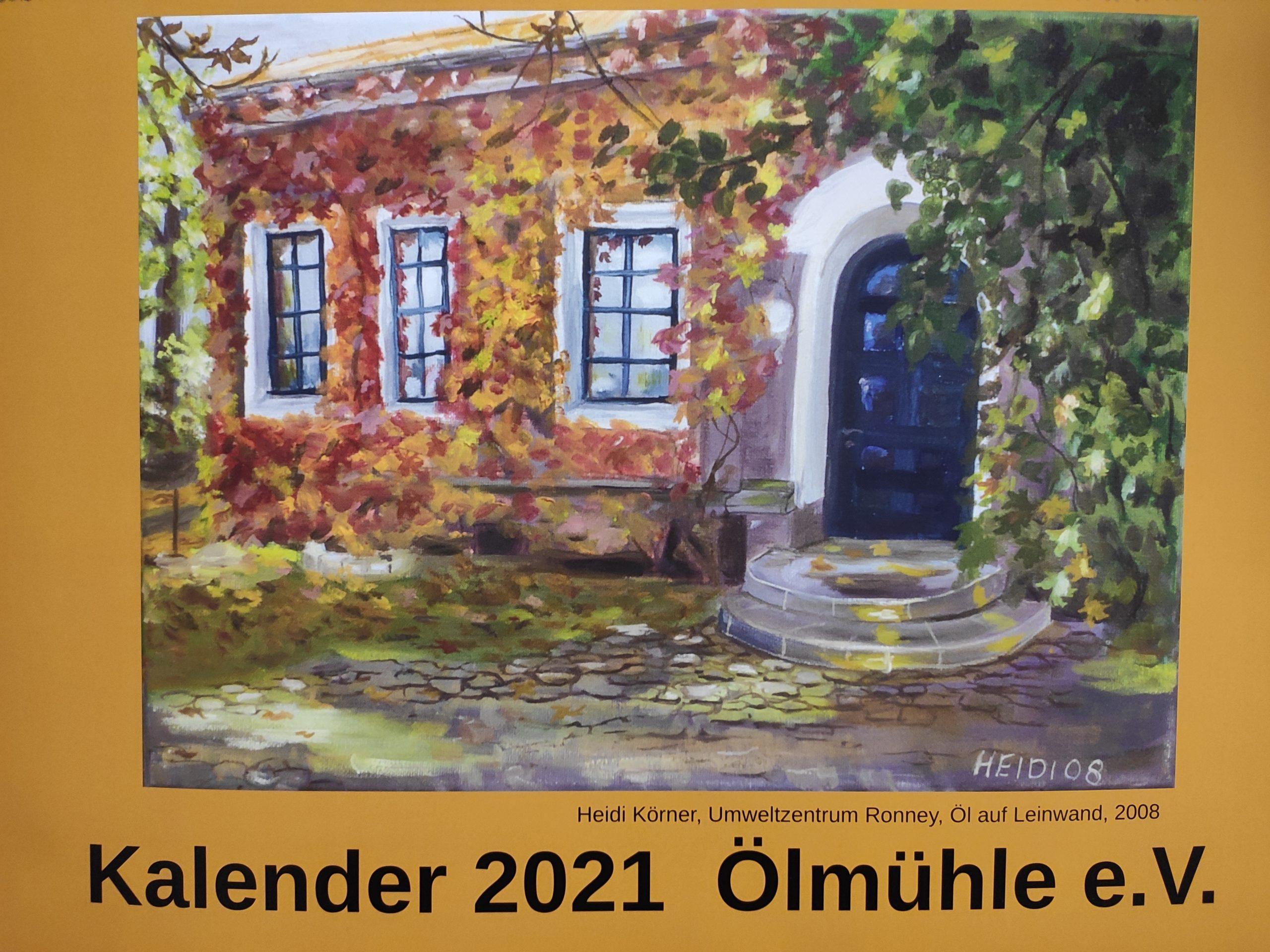 Der Ölmühlen Kalender 2021 ist noch zu haben!