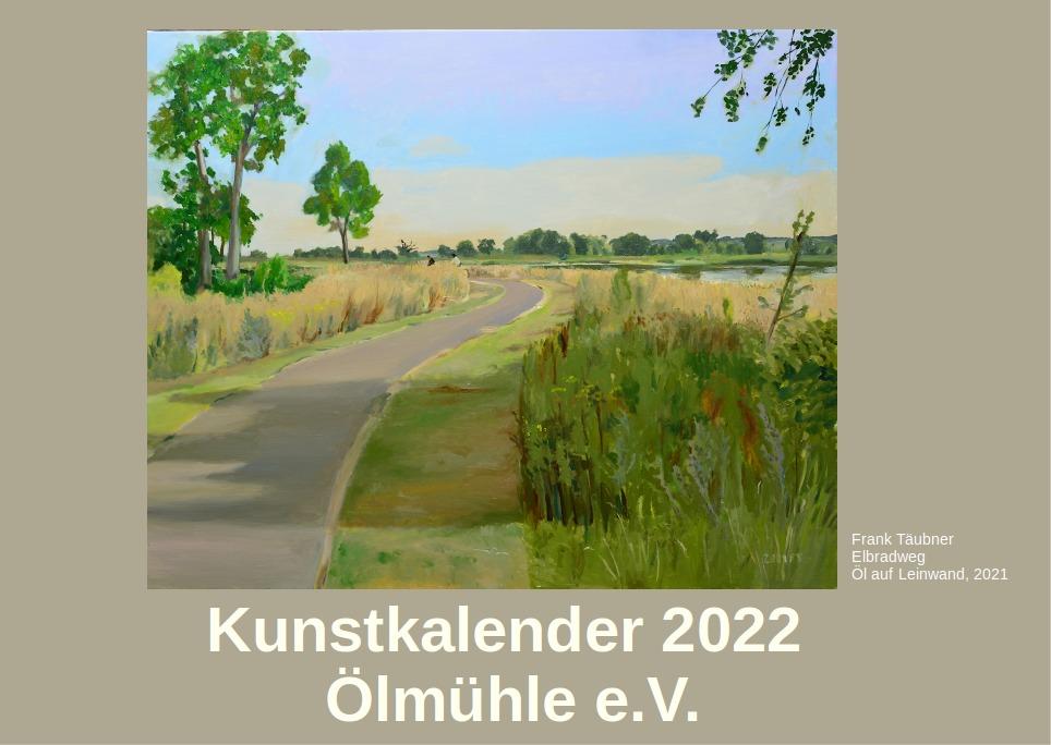 Der Ölmühlen Kalender 2022 ist da!
